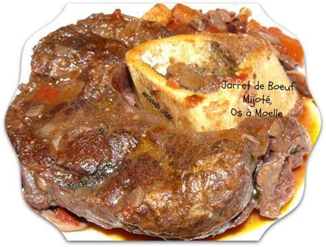 cuisiner un jarret de boeuf vertus de l os à moelle recette