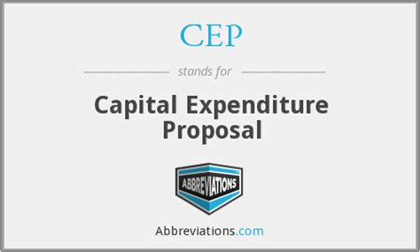 Cep  Capital Expenditure Proposal
