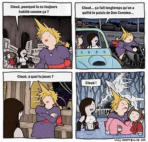 Cloud Pourquoi Tu Es Toujours Habill Comme A Be