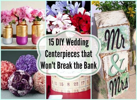15 diy wedding centerpieces that won t the bank diy inspired