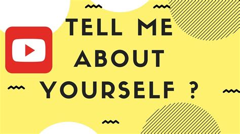tell me about yourself do s and don ts interview questions youtube