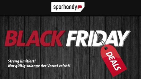 black friday angebote handy top letzte chance sparhandy black friday angebote