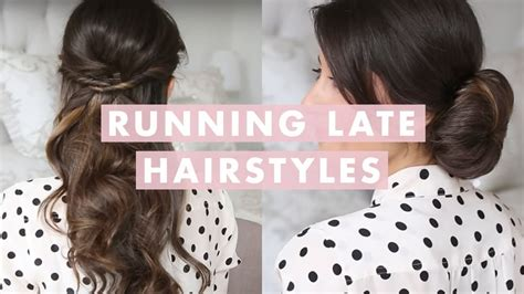 running late hairstyles youtube