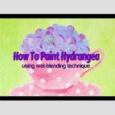 How To Paint Hydrangea With Wetblending  Youtube