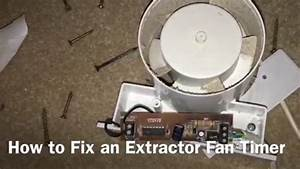 How To Fix An Extractor Fan Timer