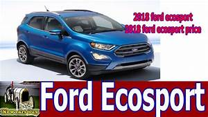 2018 ford ecosport 2018 ford ecosport price New cars buy YouTube