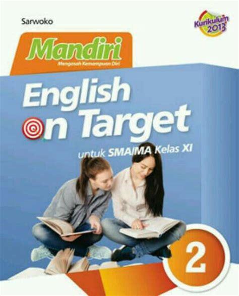 Tulis namamu di sudut kanan atas 2. Kunci Jawaban Mandiri English On Target Kelas 12 - Guru ...