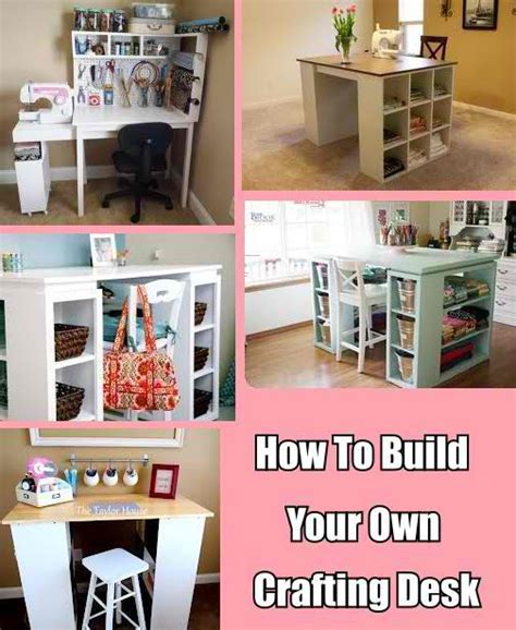 How To Build Your Own Crafting Desk Do It Yourself