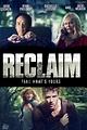 Reclaim DVD Release Date November 18, 2014