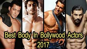 """Best Body In Bollywood Actors 2018"" Top 10 Best Bodies in ..."