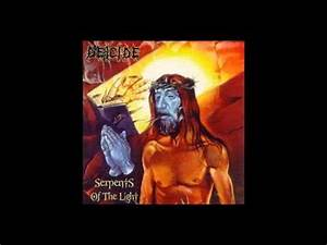 Deicide-Bastard of Christ-Serpents of the Light ( W ...