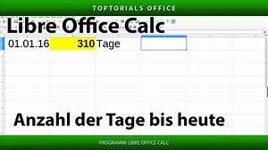 Tage Bis Berechnen : anzahl vergangener tage bis heute berechnen libre office calc toptorials ~ Themetempest.com Abrechnung