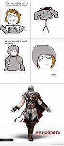 assassins creed...you got that right. lol | Dem funnies ...