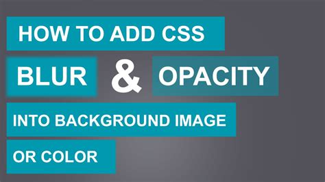 add css blur  opacitytransparent  background image  color quick tutorial