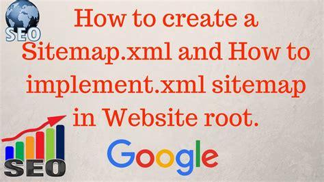 How Create Sitemap Xml For Website Implement