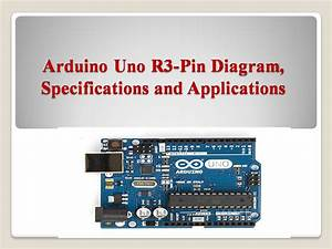 Arduino Uno R3 Microcontroller  Specifications  And Pin