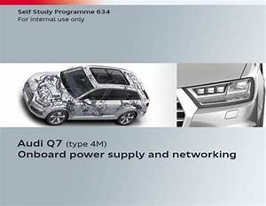 Vag Ssp 634  U2013 Audi Q7  Type 4m  Onboard Power Supply And Networking