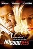 No Good Deed Movie Review & Film Summary (2003)   Roger Ebert