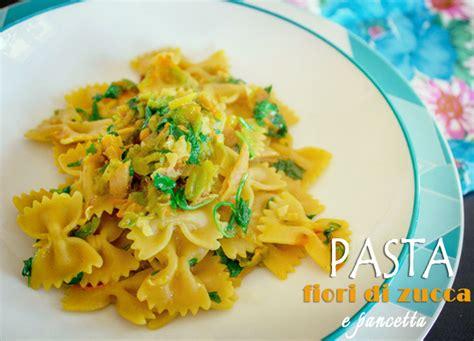 pasta con fiori di zucca e pancetta la ricetta della pasta fiori di zucca e pancetta