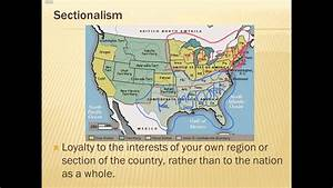 Road To Civil War  Sectionalism