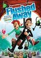 Flushed Away Movie   TVGuide.com
