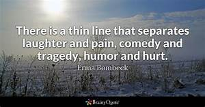 Hurt Quotes - B... Pain And Laughter Quotes