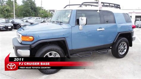 Fred Haas Toyota Tomball by Used Blue 2011 Toyota Fj Cruiser Base Fred Haas Toyota