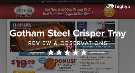 gotham steel crisper tray reviews    scam  legit