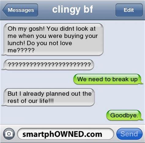 clingy boyfriend quotes quotesgram