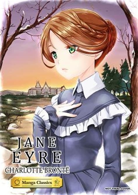 manga classics jane eyre  stacy king reviews