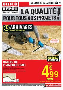 Osb3 18mm Brico Depot : catalogue brico depot offres janvier 2016 catalogue az ~ Dailycaller-alerts.com Idées de Décoration