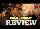 Come Sunday (2018) Movie Review! - YouTube