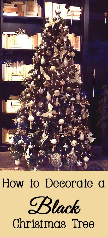 Best Way To Decorate A Tree - best 20 black trees ideas on black