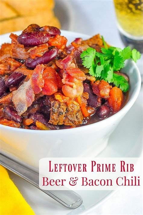 It is amazing with creamy penne pasta and easy fettuccine alfredo! Prime Rib Beer Bacon Chili | Recipe | Prime rib recipe ...