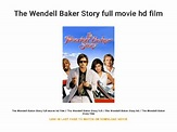 The Wendell Baker Story full movie hd film