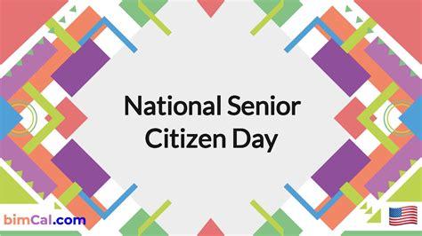 National Senior Citizen Day 2020