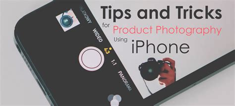 tips  tricks  product photography  iphone
