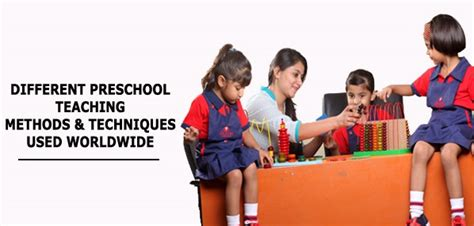 different preschool teaching methods amp techniques used 305 | preschool teaching methods