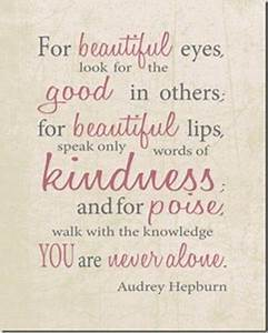 """Audrey Hepburn Quote... """"for beautiful eyes..."""" 