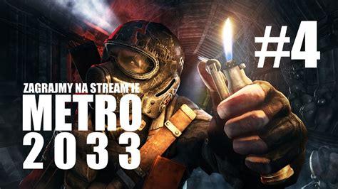 Metro 2033 Redux Ps4 Zagrajmy 4 Koniec Youtube