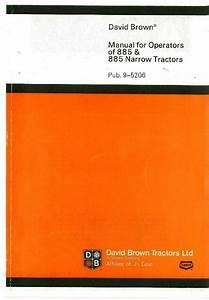 David Brown Tractor 885 885g  U0026 885 Narrow Operators Manual