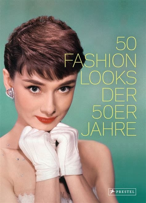 Paula Reed 50 Fashion Looks der 50er Jahre Prestel