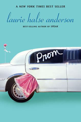 prom  laurie halse anderson reviews discussion