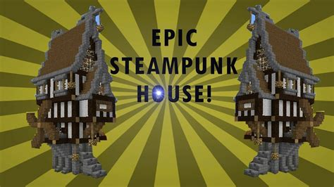 awesome compact steampunk house  minecraft youtube