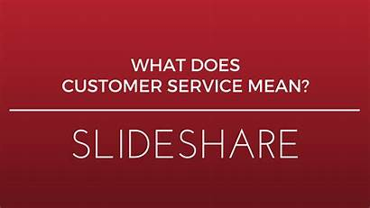 Service Customer Mean Does Meaning