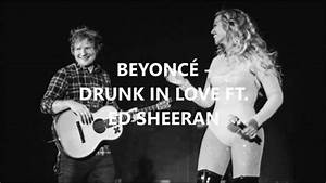 Beyoncé ft. Ed Sheeran - Drunk In Love Lyrics - YouTube