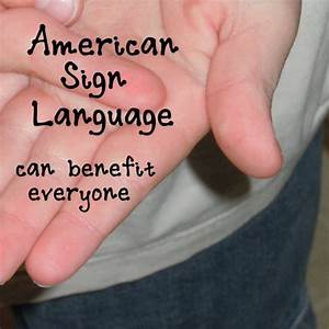 Benefits of Learning ASL