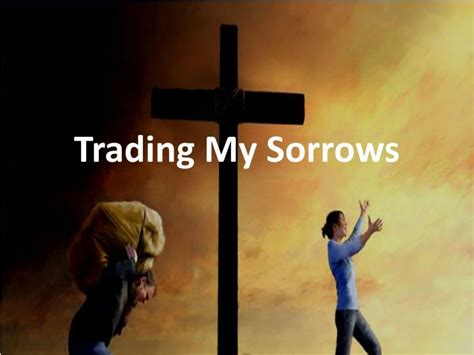 trading  sorrows powerpoint  id