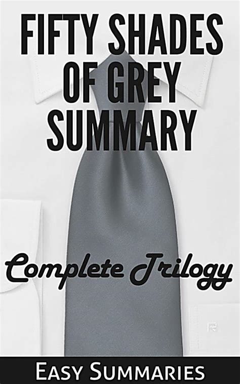 fifty shades of grey summary ebook jetzt bei weltbild ch