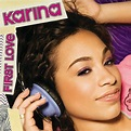 First Love by Karina | 602517414310 | CD | Barnes & Noble®